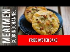 Fried Oyster Cake – 炸蚝饼 – The MeatMen – Your Local Cooking Channel Prawn Fritters, My Favorite Food, Favorite Recipes, Fried Oysters, Snack Recipes, Snacks, Recipe For 4, Food Videos, Asian