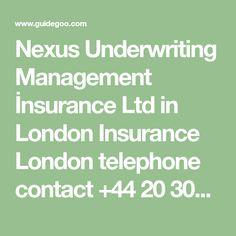 Nexus Underwriting Management Insurance Ltd In London Insurance
