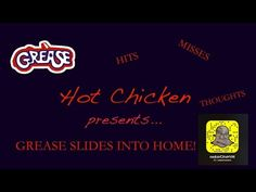 Grease Slides Into Home - Review and Thoughts