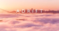 Adrift. Update: Thank you so much to all of you. I am humbled and a little bit overwhelmed with all your comments. I am trying to answer all...