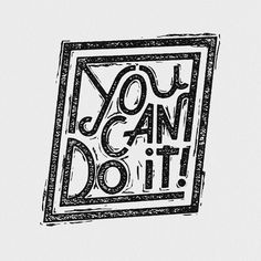 You Can Do It! by Josh LaFayette