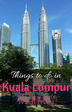 Top things to do in Kuala Lumpur with kids http://www.wheressharon.com/travel-with-kids-se-asia/things-to-do-in-kuala-lumpur-with-kids-klcc/ #kualalumpur #familytravel