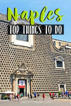 Naples Italy Top things to do