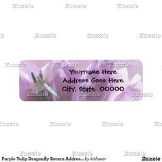 Shop Purple Tulip Dragonfly Return Address Labels created by kithseer. Purple Tulips, Return Address Labels, Letter Writing, Gift Tags, Create Your Own, Letters, Invitations, Templates, Words
