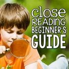 FREE Close Reading Beginner's Guide!
