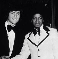 Donny Osmond and Michael Jackson.