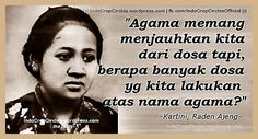 A Kartini Dan Nasehatnya Soal Sikap Intoleran Atas Dasar Agama Best Qoutes, Self Reminder, Quotes Indonesia, Time Quotes, Sweet Words, Islamic Quotes, Compassion, Affirmations