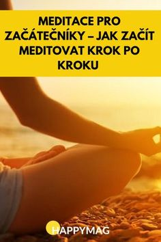 Rádi byste se naučili základy meditace? Podívejte se na našeho průvodce meditací a naučte se meditovat krok po kroku. Jak začít meditovat? #meditovani #meditace #klid Victoria Secret, Relaxing Music, Good Advice, Interior Design Living Room, Pilates, Mantra, Affirmations, Reiki, Health Fitness