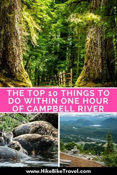 The top 10 things to do within an hour of Campbell River - from chairlift rides in Strathcona Provincial Park to nature tours via zodiac Visit Canada, Canada Eh, Canada Travel, Canada Trip, Vancouver Island, Banff, Island Life, Vacation Spots, Vacation Ideas