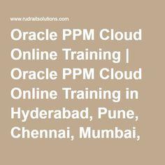 Oracle PPM Cloud Online Training | Oracle PPM Cloud Online Training in Hyderabad, Pune, Chennai, Mumbai, banglore,India, USA, UK, Australia, New Zealand, UAE, Saudi Arabia,Pakistan, Singapore, Kuwait -Rudra It Solutions