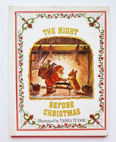 The Night Before Christmas by Clement C. Moore with illustrations by Tasha Tudor
