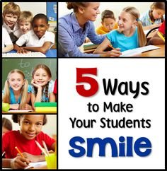 5 Ways to Make Your Students Smile - Guest post by Molly Phillips with tips for bring smiles to your students' face!