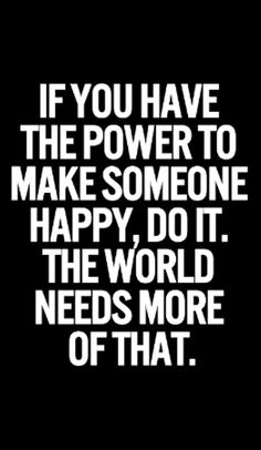 DO IT. The world needs more of that.