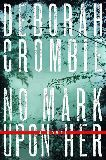 "Deborah Crombie - great series of novels set in the UK featuring a Scotland Yard detective.  Start at the beginning: ""A Share in Death"""