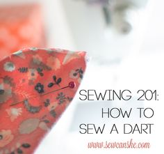 Sewing 201: How to Sew a Dart {2 foolproof tricks}