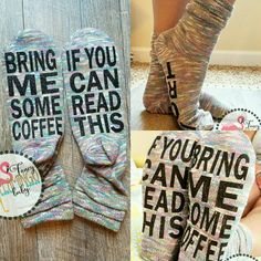 Multicolored womens socks with the saying IF YOU CAN READ THIS, BRING ME SOME COFFEE on the bottom in glitter black!  Womens size 6-10. The top of the sock is sewn scrunched