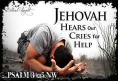Jehovah hears our Prayers