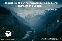 #inspiration #motivation #leadership  #KelvinGibbons #PeopleAreSheep #followtheleader www.KelvinGibbons.com