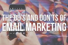 Get the most out of your email marketing campaigns with these do's and don'ts and best practices from Kite Media.