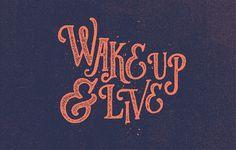 Wake Up & Live by Travis Pietsch
