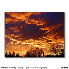 Nature's Morning Display of Art Postcard (Pkg of 8) by KJacksonPhotography --  Taken 10.28.2014 Just before the sun rose above the horizon its rays lit up the brilliant red and golden hues of the atmosphere illuminating the clouds in the sky resulting in of one nature's most pleasing display of art.PC:249.290