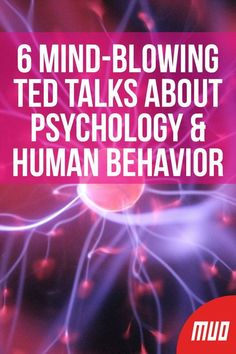 6 Mind-Blowing TED Talks About Psychology & Human Behavior --- The human brain is complex and confusing, which explains why human behavior is so complex and confusing. People have a tendency to act on Best Ted Talks, Paz Mental, Psychology Quotes, Psychology Careers, Psychology Experiments, Psychology Facts Personality Types, Motivation Psychology, Psychology Studies, Psychology Today