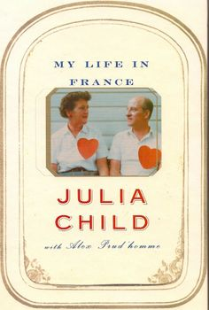 'My Life in France' by Julia Child