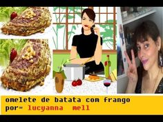 OMELETE DE BATATA COM FRANGO = CANAL  LUCYANNA  MELL