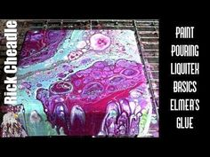 Color Request Acrylic Paint Pouring Liquitex Basics, Elmer's Glue, Floetrol, Silicone Abstract Art - YouTube