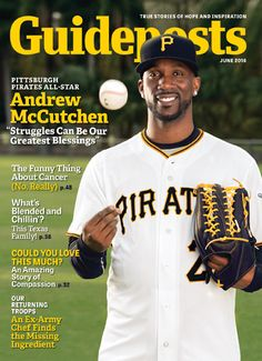In the cover story for the June 2016 issue of Guideposts, Pirates center fielder Andrew McCutchen shares how his family and his faith kept him on track as he made his way to the big leagues. https://guideposts.org/positive-living/andrew-mccutchen-the-faith-to-follow-through?sourcekey=zzzzzzzzzz&utm_source=zzzzzzzzzz_1_ZZ_GPS_16-05-27_63958&utm_medium=social&utm_campaign=SC_CNTN_ZZ