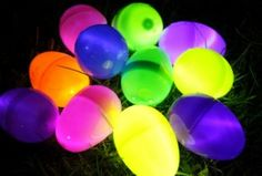 Night Time Egg Hunt - Snap glow sticks so they are glowing and insert into eggs along with some candy. Tape shut and HIDE.
