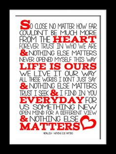 Metallica Nothing else matters Song Lyric Prints by RTprintdesigns