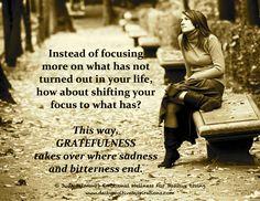 Gratefulness over bitterness