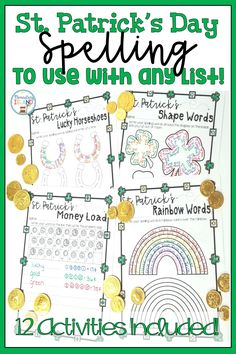 Have fun practicing your spelling words during St. Patrick's Day with these themed activities!  These are printables that are fun for kids and a great tie in to St. Patty's Day!  Students will be engaged while practicing their words!  Great for centers, individual work, or whole group!