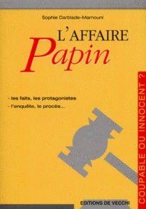 *L'affaire Papin, Sophie Darblade-Mamouni. Cliquez sur l'image pour écouter l'émission.