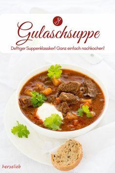 Suppen Rezepte, Gulasch Rezepte: Rezept für Omas schnelle und deftige Gulaschsuppe. Dieser Eintopf ist einfach und klassisch. Beste, deftige Suppe #herbst #party #winter #suppentopf #hausmannkost #ungarisch #schnelle