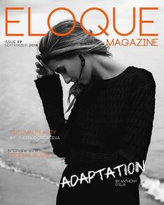 "Anthony D'Elia on Instagram: ""Made it on the cover of the September issue of @eloquemagazine! Really appreciate everyone who worked on this shoot to make it all come…"" Interview, September, Crochet Hats, Cover, How To Make, Beauty, Instagram, Fashion, Knitting Hats"