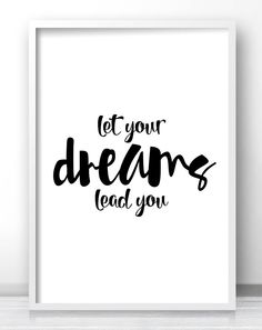 """""""Let Your Dreams Lead You"""" Inspirational Quote Print, Printable Typography Wall Art"""