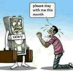 Funny Quotes about Salary Funny Images, Funny Photos, Wanted Ads, Dont Leave Me, Managing Your Money, If I Stay, Caricature, Laughter, Funny Jokes
