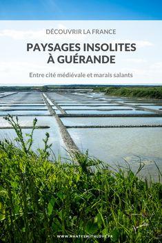 Découvrir la France : les marais salants de Guérande Marais Salant, Saumur, Blog Voyage, Marie, Trips, Nantes, Time Travel, Atlantic Ocean, Viajes