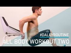 Daley Routine : All Over Body Workout 2 - YouTube
