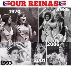 Our QUEENS: 1970: Marisol Malaret, 1985: Deborah Carthy, 1993: Dayanara Torres, 2001: Denise Quiñónez, and 2006: Zuleyka Rivera