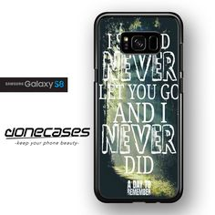 A Day To Remember Lyrics FOR SAMSUNG GALAXY S8 CASE