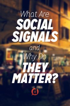 What are social signals and why do they matter? I answer both of those questions today. #socialmedia