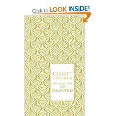 F. Scott Fitzgerald - The Beautiful and Damned (Penguin Hardback Classics)