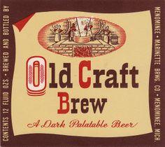 Old Craft Brew -Menominee - Marinette, Brewing Co., Menominee, MI