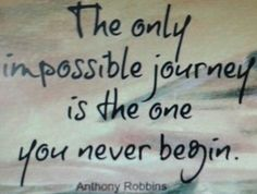 Begin the journey that matters to you now!