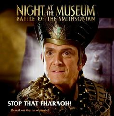 Stop that Pharaoh! Night At The Museum, New Movies, Captain Hat, Battle, Music, Products, Muziek, Music Activities, Beauty Products