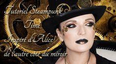 Tutoriel Steampunk inspiration Alice de l'autre côté du miroir 🎩 🕑