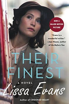 Top new historical fiction books worth reading, including Their Finest by Lissa Evans. I Love Books, Great Books, New Books, Books To Read, Historical Fiction Books, Historical Romance, Fiction Novels, Romance Novels, Book Lists